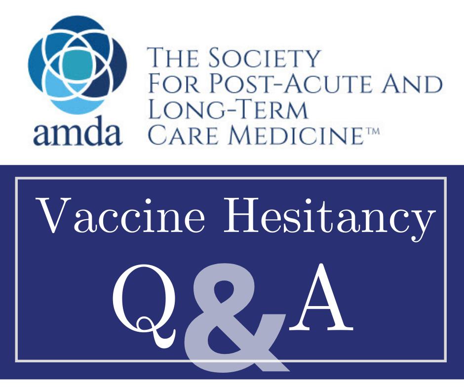 Vaccine Hesitancy Q&A